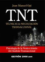 Portada de T.N.T: Técnicas de Negociación Transaccional